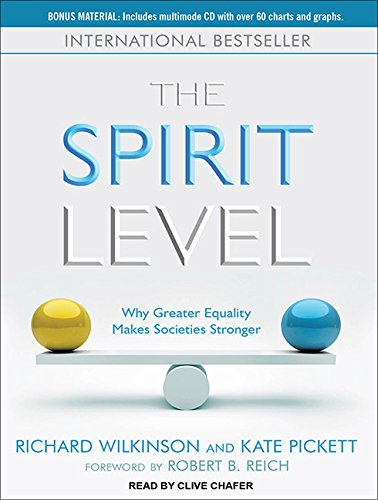 - The Spirit Level: Why Greater Equality Makes Societies Stronger