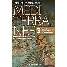 Méditerranée et Monde Méditerranéen À l'Époque Philippe Ii T.3