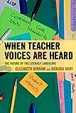 When Teacher Voices Are Heard, Birnam/Nary, 1475800754