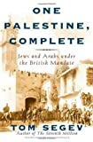 One Palestine, Complete, Tom Segev, 0805048480