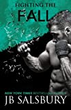Fighting the Fall  (The Fighting Series) (Volume 4)