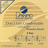 : Don't Get Comfortable [Accompaniment/Performance Track]