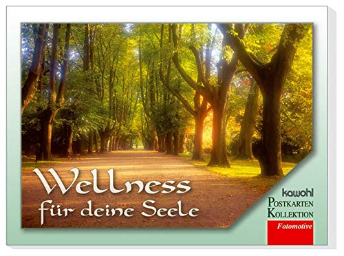 Wellness für deine Seele: Postkartenbuch mit Fotos und Worten voll Trost und Hoffnung