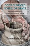 GOD'S GLORIOUS GOSPEL OF GRACE: The Potter's Prerogative - A Response to Leighton Flowers