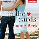 In the Cards Audiobook by Jamie Beck Narrated by Amy Rubinate, Will Damron