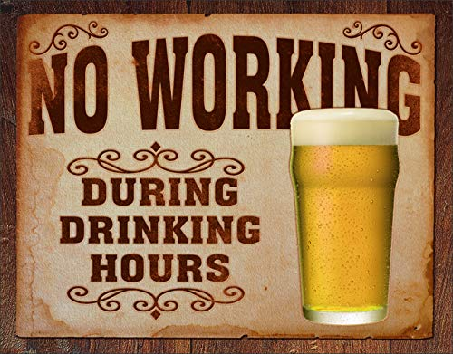 """Desperate Enterprises No Working During Drinking Hours Tin Sign, 16"""" W x 12.5"""" H"""