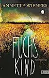 Fuchskind: Kriminalroman (Ein Gesine-Cordes-Krimi, Band 2)