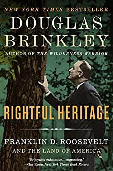 Rightful Heritage: The Renewal of America by [Brinkley, Douglas]