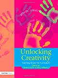 Unlocking Creativity, Robert Fisher and Mary Williams, 1843120925