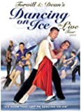 Dancing On Ice with Torvill & Dean - The Live Tour 2007 [DVD]