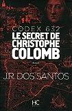 """Afficher """"Codex 632, le secret de Christophe Colomb"""""""