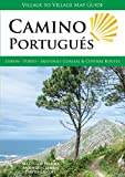 Camino Portugués: Lisbon - Porto - Santiago, Central and Coastal Routes (Village to Village Map Guide)