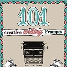 101 Writing Prompts: Practice for Kids! Audiobook by T. M. Crane Narrated by Rachel Brandt