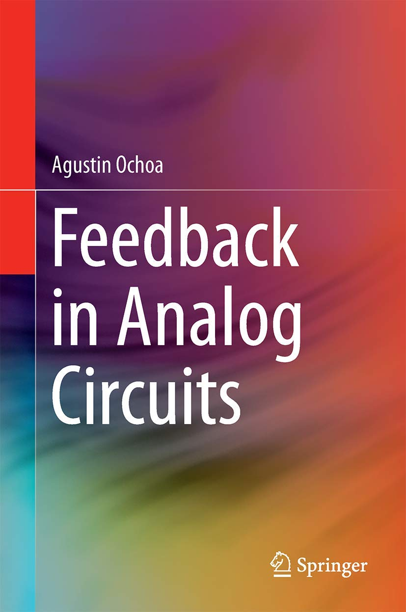 Feedback in Analog Circuits: Amazon.es: Ochoa, Agustin: Libros en idiomas extranjeros