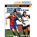 Soccer Coaching Curriculum for 12-18 Year Old Players - Volume 2 (NSCAA Player Development Curriculum)