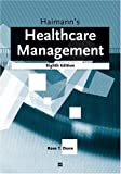 Haimann's Healthcare Management, Dunn, Rose and Haimann, Theo, 156793255X