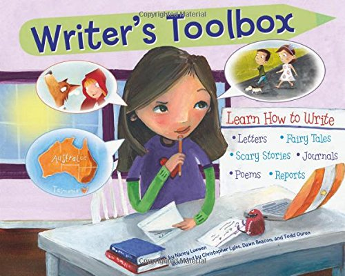Writer's Toolbox: Learn How to Write Letters, Fairy Tales, Scary Stories, Journals, Poems, and Reports Creative Letters