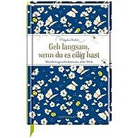 Geh langsam, wenn du es eilig hast: Weisheitsgeschichten aus aller Welt (Edizione)