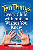 """Ten Things Every Child with Autism Wishes You Knew - Updated and Expanded Edition"" av Ellen Notbohm"