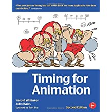 Timing for Animation 2nd edition by Halas, John, Whitaker, Harold (2009) Paperback