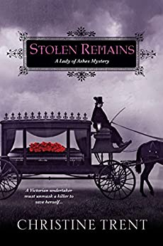 Stolen Remains (Lady Of Ashes Book 2) by [Trent, Christine]