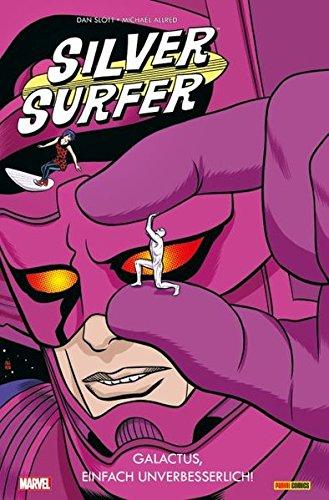 Silver Surfer: Bd. 2: Galactus, einfach unverbesserlich