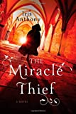 The Miracle Thief, Iris Anthony, 1402285310