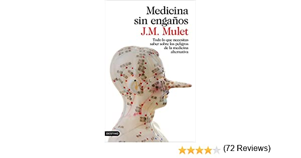 Medicina sin engaños: Todo lo que necesitas saber sobre los ...