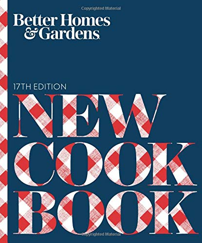 Better Homes and Gardens New Cook Book, 17th Edition (Better Homes and Gardens Cooking) by Better Homes and Gardens