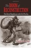 The Doom of Reconstruction, Andrew L. Slap, 082322709X