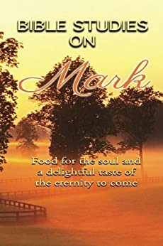 Bible Studies On Mark by [Petrofsky, Seth]
