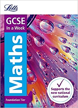 GCSE Maths Foundation In a Week (Letts GCSE 9-1 Revision Success)
