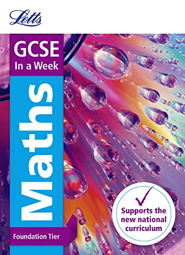 Letts GCSE In a Week - New 2015 Curriculum – GCSE Maths Foundation: In a Week (Letts GCSE 9-1 Revision Success)