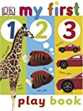 1 2 3 Play Book, Dawn Sirett and Dorling Kindersley Publishing Staff, 0756602149