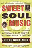 Sweet Soul Music, Peter Guralnick, 0316332739