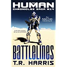 Battlelines (The Human Chronicles Saga Book 14)