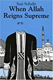 When Allah Reigns Supreme, Susi Schalit, 092949749X