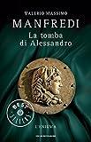 La tomba di Alessandro : l'enigma