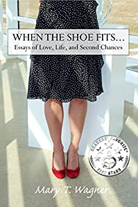 When The Shoe Fits by Mary T Wagner ebook deal