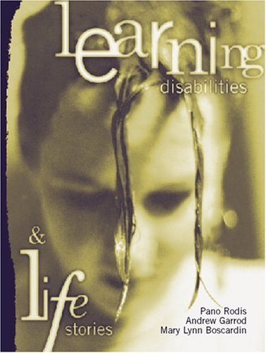 By Pano Rodis - Learning Disabilities and Life Stories: 1st (first) Edition