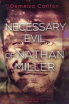 Necessary Evil of Nathan Miller (Nightmares Trilogy Book 2) by [Carlton, Demelza]