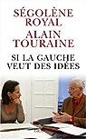 Si la gauche veut des idées par Touraine