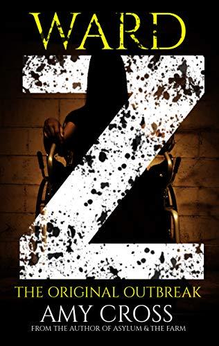 Ward Z (The Ward Z Series Book 1) by [Cross, Amy]