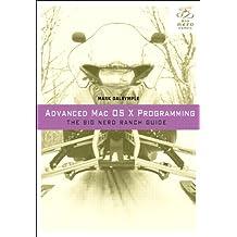 Advanced Mac OS X Programming: The Big Nerd Ranch Guide