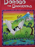 img - for Dorobo the Dangerous (Animal Fair) book / textbook / text book