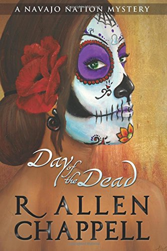 Day of the Dead: A Navajo Nation Mystery (Volume 8) PDF
