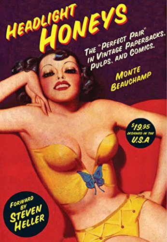 "Headlight Honeys: the ""perfect pair""  in vintage paperbacks, pulps and  comics."