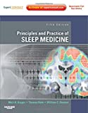 img - for Principles and Practice of Sleep Medicine: Expert Consult Premium Edition - Enhanced Online Features and Print, 5e book / textbook / text book