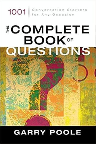 The complete book of questions 1001 conversation starters for any the complete book of questions 1001 conversation starters for any occasion kindle edition fandeluxe Image collections
