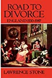 Road to Divorce, Lawrence Stone, 0198226519